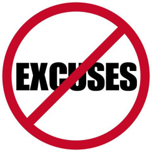 Stop Excuses and Uncover Your Better